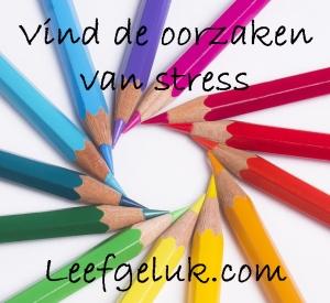 vind de oorzaken van stress